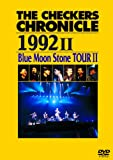THE CHECKERS CHRONICLE 1992 II Blue Moon S...[DVD]