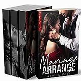 Mariage Arrangé: L'Intégrale 1 - 2 - 3: (New Romance / Littérature Sentimentale)