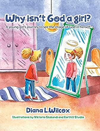 Why Isn't God a Girl?