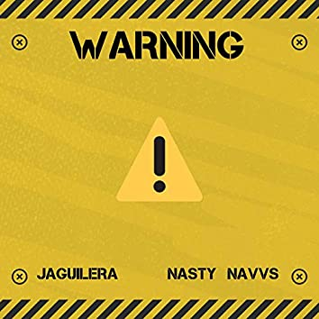Warning (feat. Nasty Navvs)