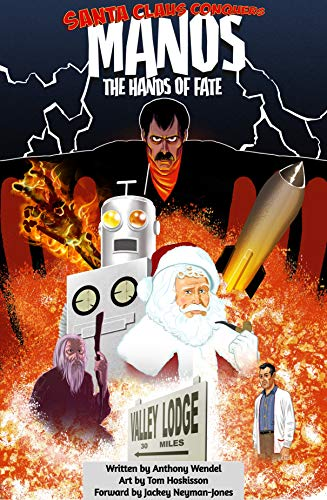 Santa Claus Conquers Manos: The Hands Of Fate (English Edition)