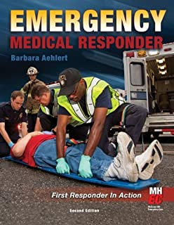 By Barbara Aehlert - Emergency Medical Responder: First Responder in Action: 2nd (second) Edition