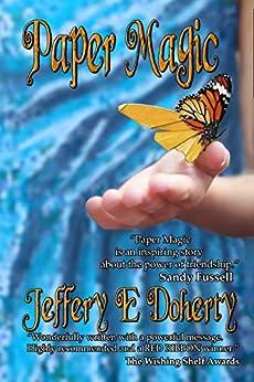 Paper Magic by [Jeffery E Doherty]
