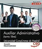 Auxiliar Administrativo (turno libre). Universidad Complutense de Madrid. Primer ejercicio. Temario
