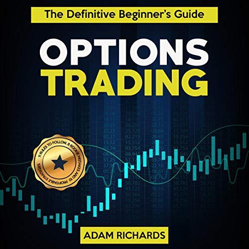 Page de couverture de Options Trading: The Definitive Beginner's Guide
