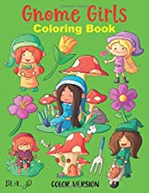 Gnome Girls Coloring Book: gnome coloring book for kids