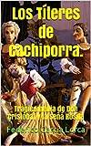 Los Títeres de Cachiporra.: Tragicomedia de Don Cristóbal y la Seña Rosita