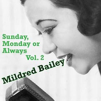 Sunday, Monday or Always, Vol. 2