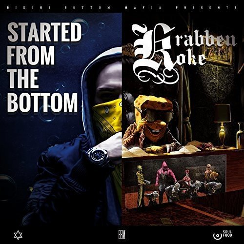 Started from the Bottom/Krabbenkoke Tape