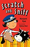 Scratch and Sniff: A Bloomsbury Reader