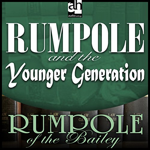 Rumpole and the Younger Generation audiobook cover art