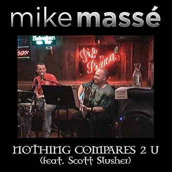 Nothing Compares 2 U (feat. Scott Slusher)