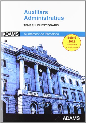 Auxiliars Administratius, Ajuntament de Barcelona. Temari y qüestionaris