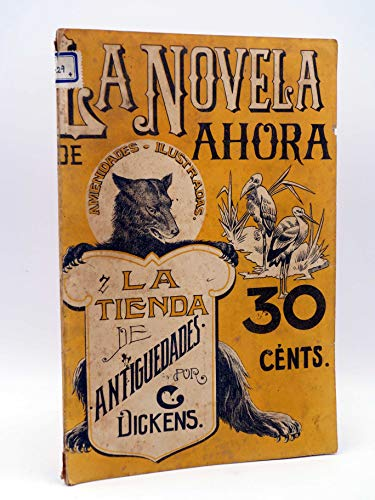 LA NOVELA DE AHORA 5. La Tienda De Antigüedades. Calleja, Circa 1900
