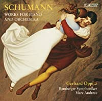 Works for Piano & Orchestra by ROBERT SCHUMANN (2012-04-24)