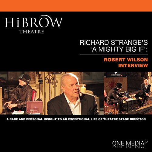 HiBrow: Richard Strange's A Mighty Big If - Robert Wilson audiobook cover art