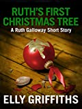 Ruth's First Christmas Tree: A Dr Ruth Galloway Short Mystery (English Edition)