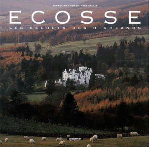 ECOSSE. : Les secrets des Highlands