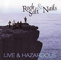 Live & Hazardous