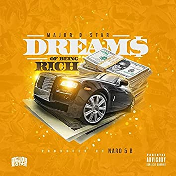 Dreams of Being Rich (feat. Nard & B)