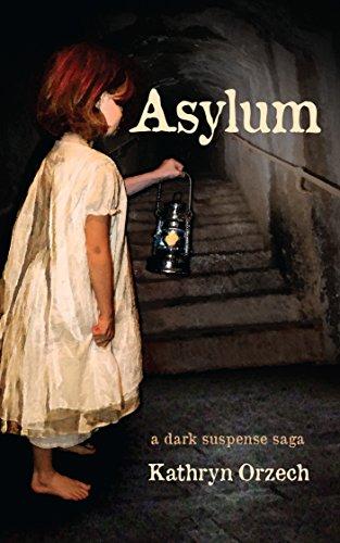 Asylum: a dark suspense saga (English Edition)