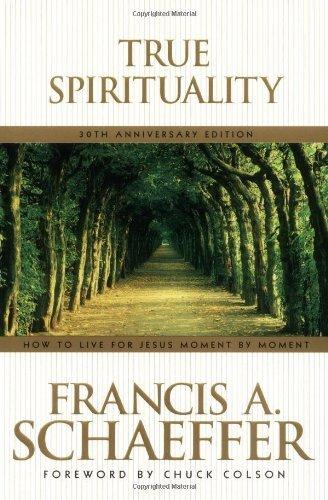 By Francis A. Schaeffer True Spirituality [Paperback]