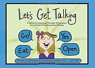 Let's Get Talking: A Speech-Language Therapy Companion for a Child's First Functional Words