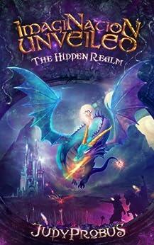 ImagiNation Unveiled: The Hidden Realm by [Judy Probus, Enrique Elicabe, Bill Harkins, Matt Langan]