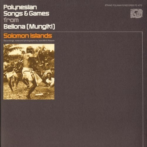 Polynesian Songs by Polynesian Songs & Games From Bellona (Mungiki) So