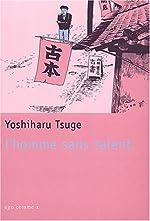 L'homme sans talent d'Yoshiharu Tsuge
