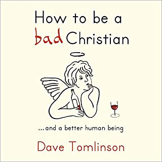 Couverture de How to be a bad Christian