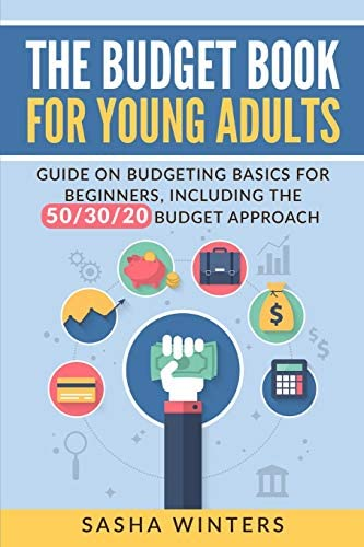 The Budget Book for Young Adults Guide on Budgeting Basics for Beginners Including the 50 30 product image