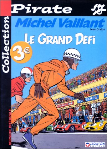 BD Pirate : Michel Vaillant, tome 1 : Le grand défi