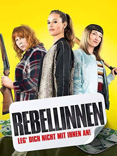 Rebellinnen – Leg' dich nicht mit Ihnen an [dt./OV]