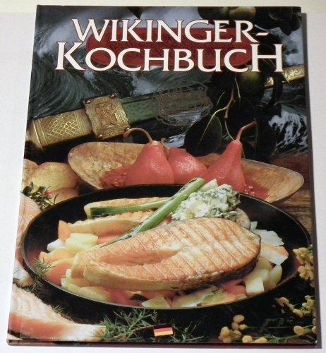 Wikinger-Kochbuch, Speisen und Getränke in der Wikingerzeit