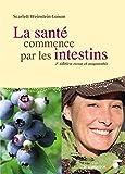 La santé commence par les intestins - Format Kindle - 2,99 €