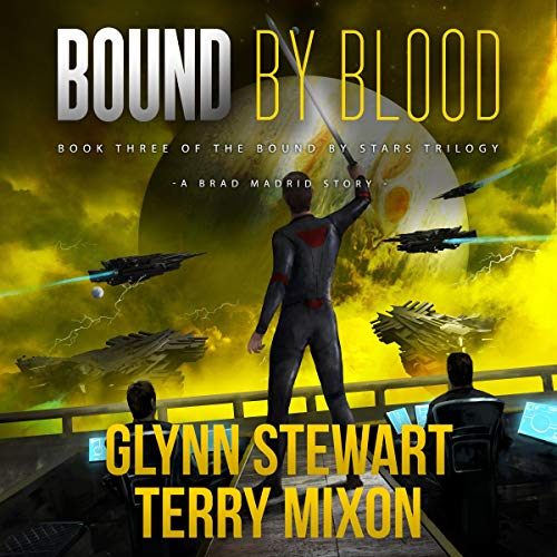 Bound by Blood      Vigilante, Book 5              By:                                                                                                                                 Terry Mixon,                                                                                        Glynn Stewart                               Narrated by:                                                                                                                                 Jeffrey Kafer                      Length: 7 hrs and 55 mins     38 ratings     Overall 4.6