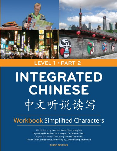 Integrated Chinese: Level 1, Part 2 Workbook (Simplified...