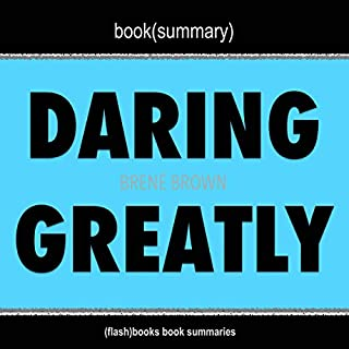 Daring Greatly by Brené Brown - Book Summary audiobook cover art