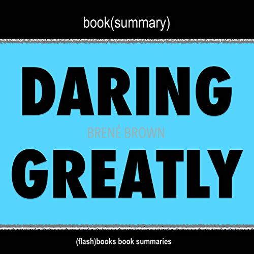 Daring Greatly by Brené Brown - Book Summary  By  cover art