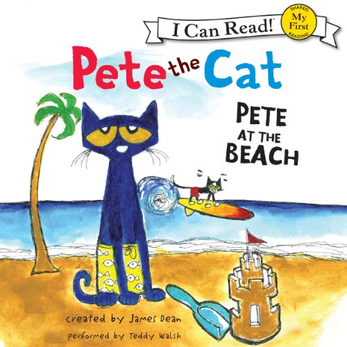 Pete the Cat: Pete at the Beach audiobook cover art