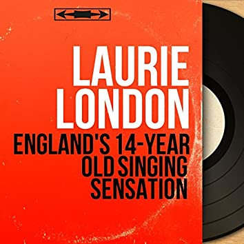 England's 14-Year Old Singing Sensation (Mono Version)