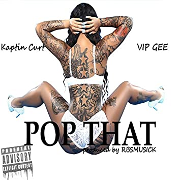 Pop That (feat. Vip Gee)