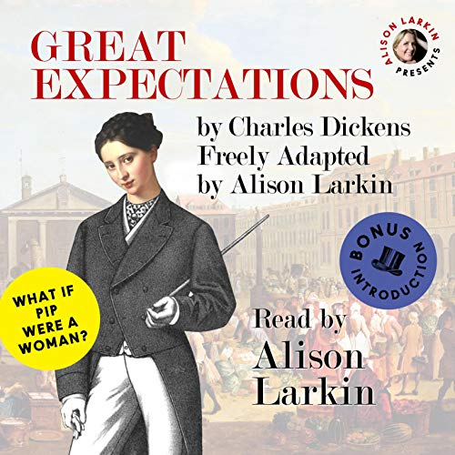 Alison Larkin Presents: Great Expectations audiobook cover art