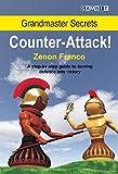 Grandmaster Secrets: Counter-attack!-Franco, Zenon