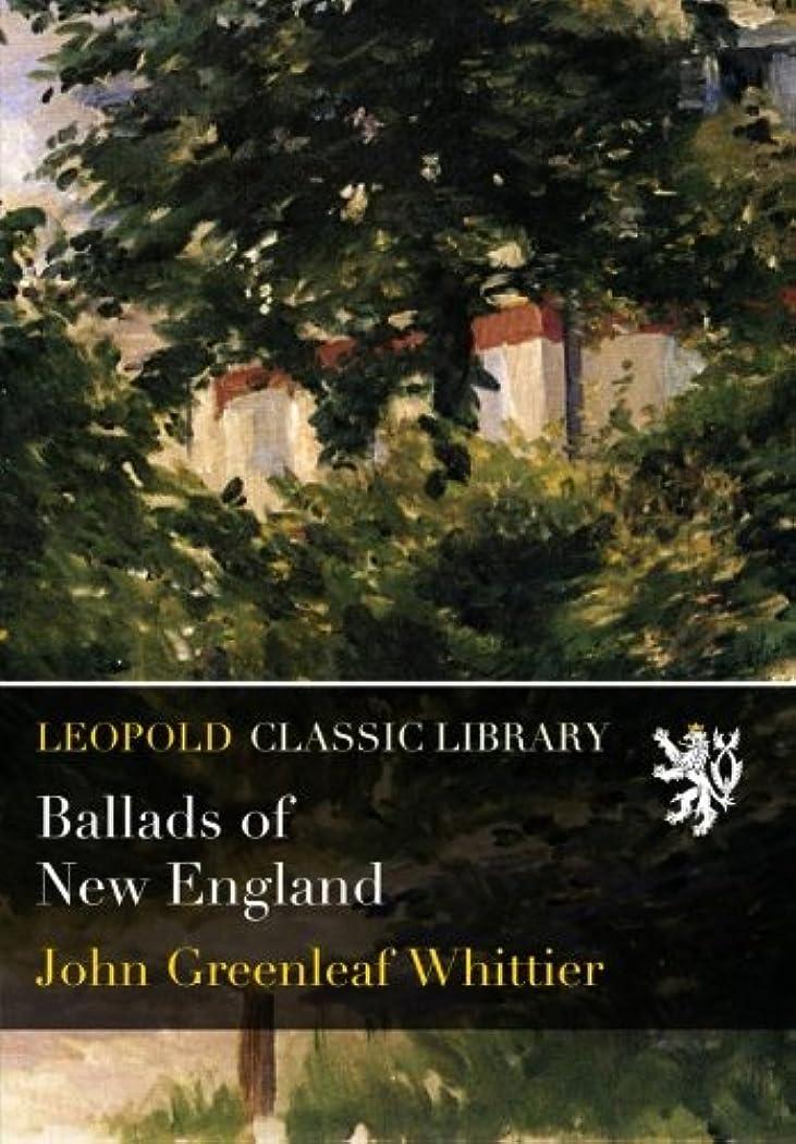 彼らの謎ゆりBallads of New England