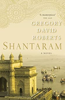 Shantaram by [Gregory David Roberts]