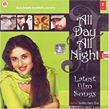 All Day All Night Latest Film Songs (Indian Film Songs/ Hindi Film Songs/ Bollywood Songs/ Hindi Songs/ Audio CD)