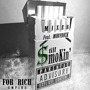 Still Smokin'