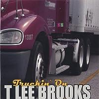 Truckin on